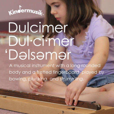 graphic_definition_dulcimer_Kindermusik_Facebook_1200x1200